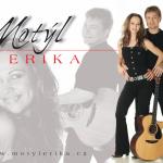 MOTÝL a ERIKA 2008