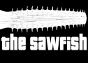 The Sawfish
